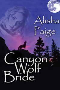 Canyon Wolf Bride by Alisha Paige