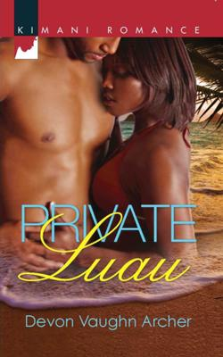 PRIVATE LUAU by Devon Vaughn Archer