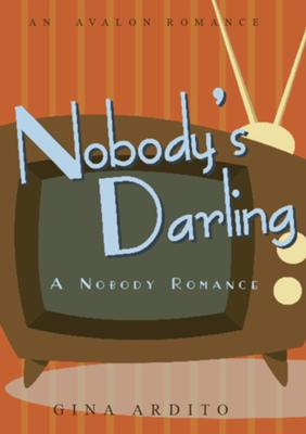 Nobody's Darling (available April 2011)
