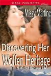 Discovering Her Wolfen Heritage